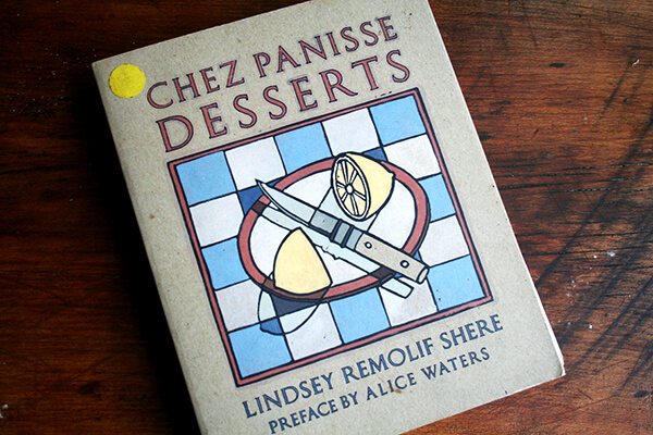 Chez Panisse Desserts cookbook